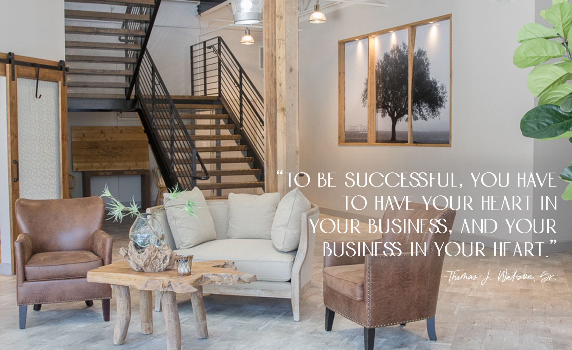 To be successful, you have to have your heart in your business, and your business in your heart. - Thomas J Watson, Sr.